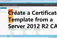 Create A Certificate Template From A Server  R Certificate regarding Certificate Authority Templates