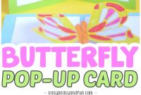 Diy Butterfly Pop Up Card With A Template  Easy Peasy And Fun inside Diy Pop Up Cards Templates
