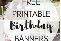 Free Printable Birthday Banners  The Girl Creative inside Free Printable Party Banner Templates