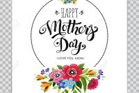 Mothers Day Card Template With Floral Design On Transparent with Mothers Day Card Templates