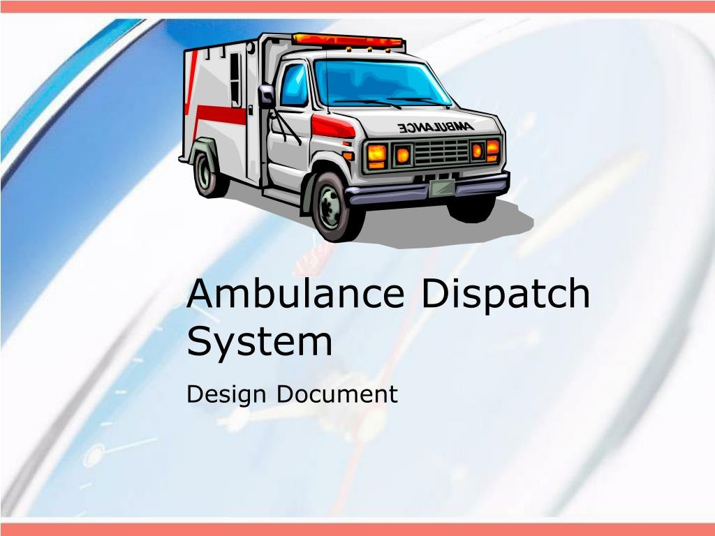 Ppt  Ambulance Dispatch System Powerpoint Presentation  Id Throughout Ambulance Powerpoint Template