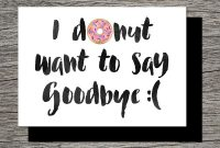 Printable Farewell Card Printable Goodbye Card  I Donut Want To with Goodbye Card Template