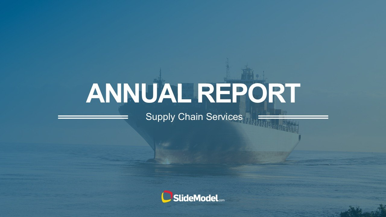 Supply Chain Annual Report Powerpoint Templates Pertaining To Annual Report Ppt Template