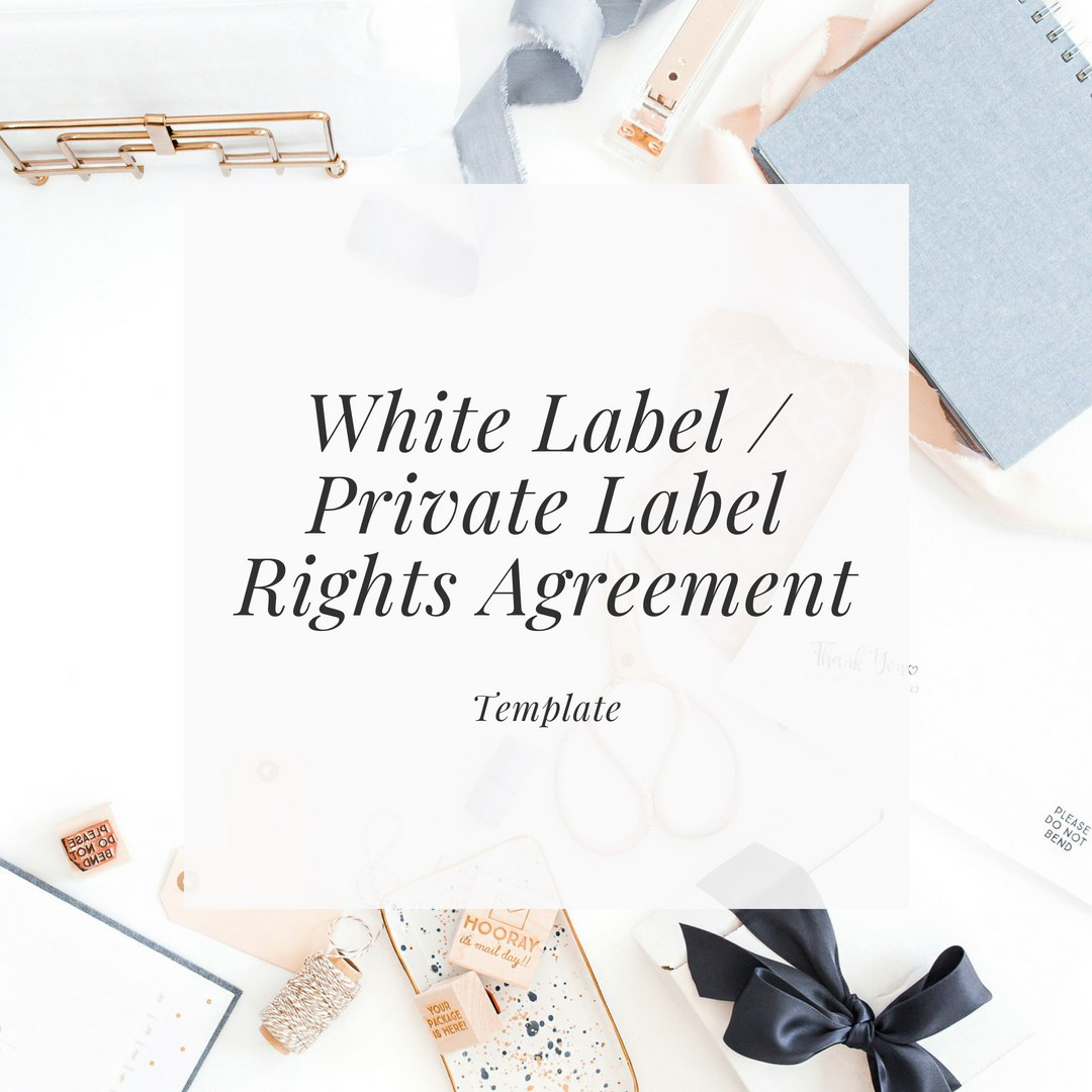 White Label  Private Label Rights Agreement  Rachel Brenke In Own Brand Labelling Agreement Template
