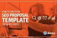How To Create An Seo Proposal Template For New Clients  Alexa Blog inside Seo Proposal Template