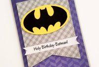 Batman Birthday Card Ideas Unique Batman Birthday Cards The Cool for Batman Birthday Card Template