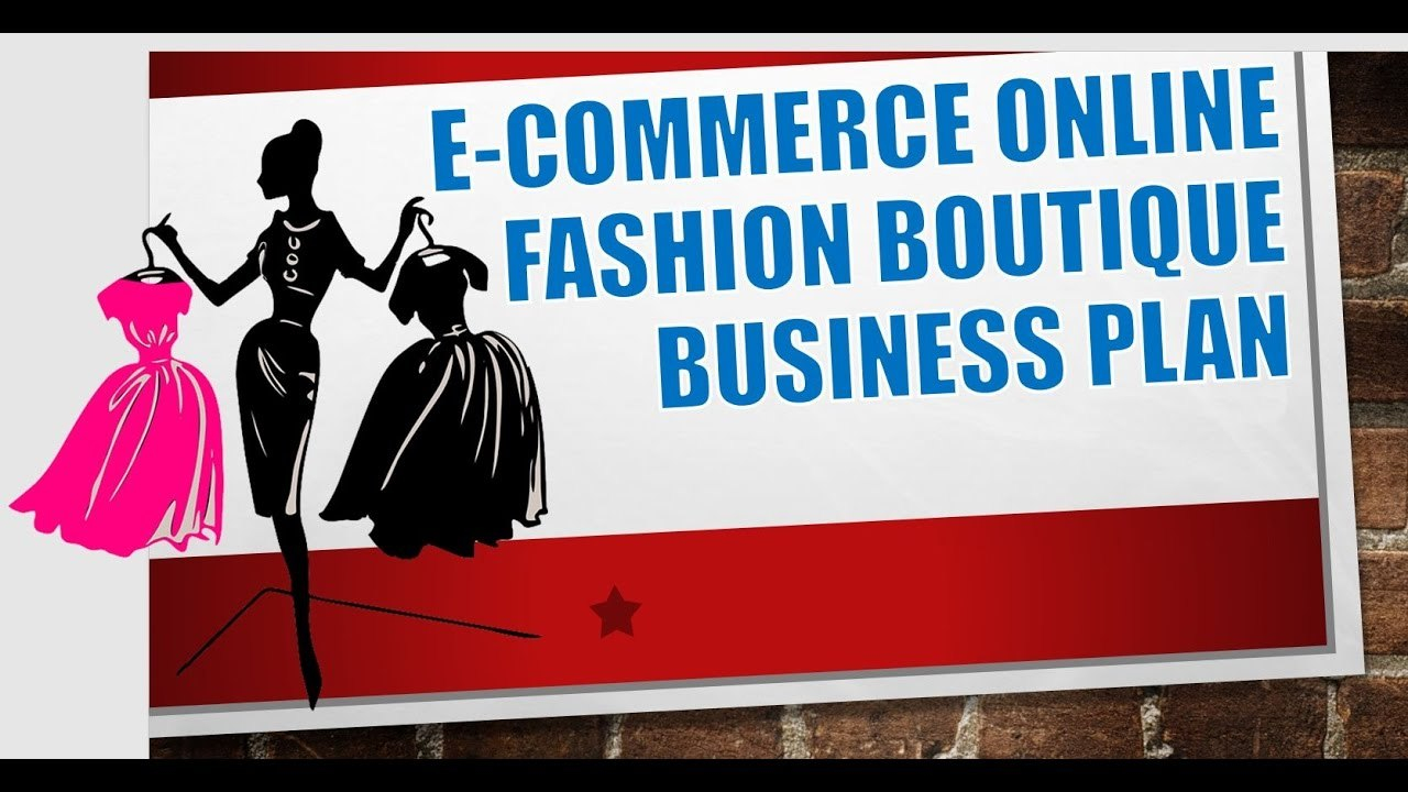 E Commerce Online Fashion Boutique Business Plan Template  Youtube With Regard To Ecommerce Website Business Plan Template