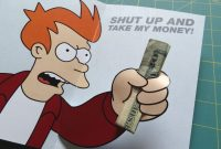 Futurama Meme Gift Card  Steps With Pictures intended for Shut Up And Take My Money Card Template