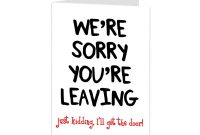 Leaving Card Sorry Your Leaving Card Funny Leaving Card  Etsy for Sorry You Re Leaving Card Template