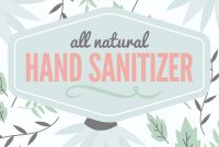 Natural Hand Sanitizer Label  Free Printable With Full Recipe for Hand Sanitizer Label Template