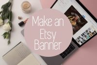 Personalize Your Etsy Shop  Cover Photos And Banners  Placeit Blog pertaining to Free Etsy Banner Template