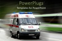 Powerpoint Template A Very Fast Moving Ambulance With Over Head pertaining to Ambulance Powerpoint Template