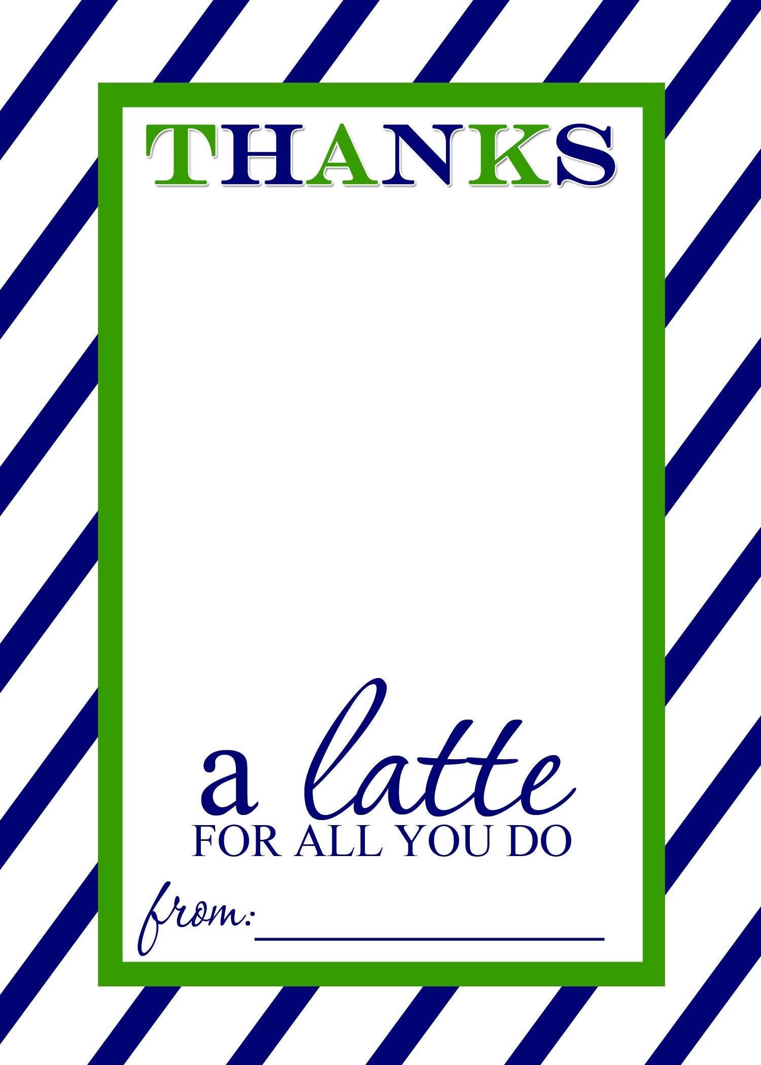 Thanks A Latte Free Printable Gift Card Holder Teacher Gift  Las In Thanks A Latte Card Template