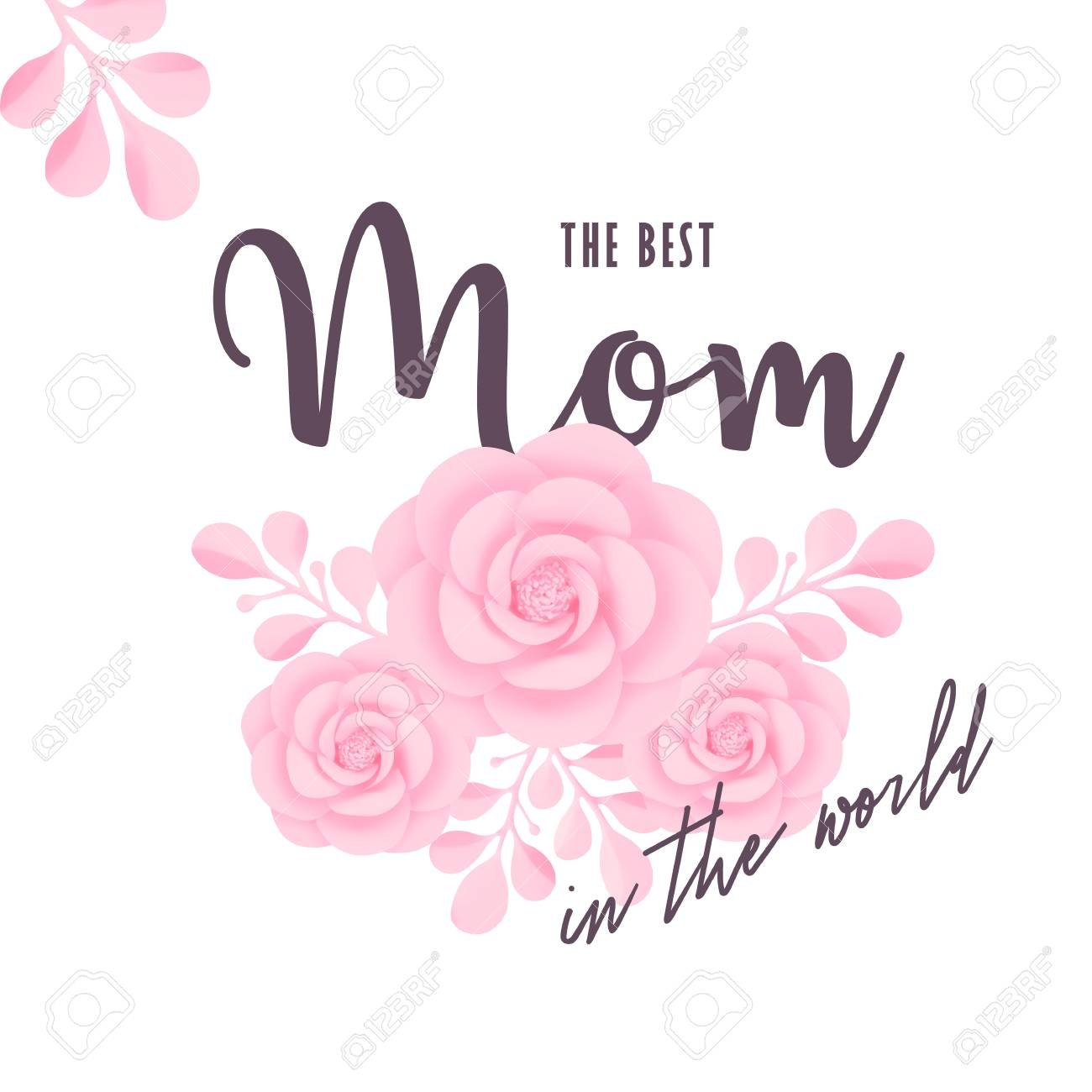 The Best Mom In The World Vector Illustration Mother'S Day In Mom Birthday Card Template