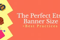 The Perfect Etsy Banner Size  Best Practices regarding Free Etsy Banner Template