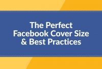 The Perfect Facebook Cover Photo Size  Best Practices  Update in Facebook Banner Size Template